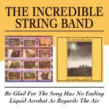 The Incredible String Band: Be Glad For The Song Ha, 2 CDs