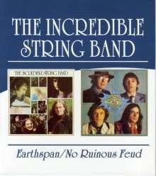 The Incredible String Band: Earthspan / No Ruinous Feud, 2 CDs