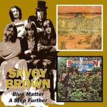 Savoy Brown: Blue Matter / A Step Further, 2 CDs