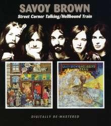 Savoy Brown: Street Corner Talking / Hellbound Train, CD