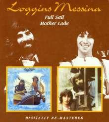 Loggins & Messina: Full Sail / Mother Lode, 2 CDs