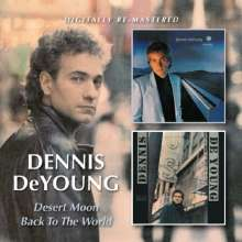 Dennis DeYoung: Desert Moon / Back To The World, CD