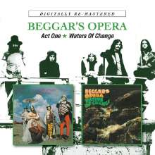 Beggar's Opera: Act One / Waters Of Change, 2 CDs