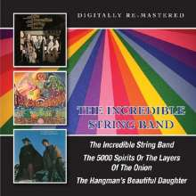 The Incredible String Band: The Incredible String Band / The 5000 Spirits Or The Layers Of The Union / The Hangman's Beautiful Daughter, 2 CDs