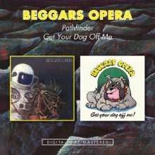 Beggar's Opera: Pathfinder / Get Your Dog Off, 2 CDs