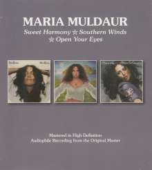 Maria Muldaur: Sweet Harmony / Southern Winds / Open Your Eyes, 2 CDs