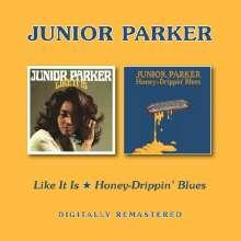 Little Junior Parker (1932-1971): Like It Is / Honey-Drippin' Blues, CD