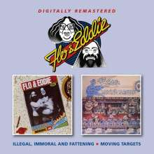 Flo & Eddie: Illegal Immoral And Fattening/Moving Targets, CD