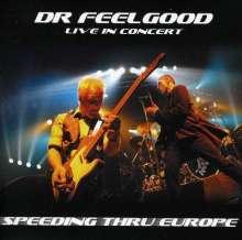 Dr. Feelgood: Speeding Thru Europe - Live In Concert, CD