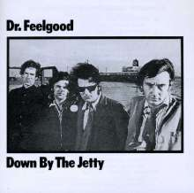 Dr. Feelgood: Down By The Jetty, CD