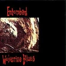 Entombed: Wolverine Blues, CD