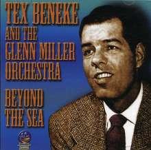 Tex Beneke & The Glenn Miller Orchestra: Beyond The Sea, CD