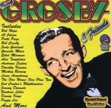 Bing Crosby (1903-1977): Bing And Friends, 2 CDs