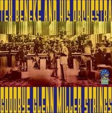 Tex Beneke (1914-2000): Goodbye Glenn Miller Strings, CD