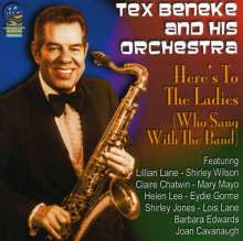 Tex Beneke (1914-2000): Here's To The Ladies (Who Sang With The Band), CD