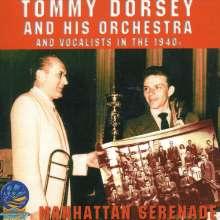 Tommy Dorsey (1905-1956): Manhattan Serenade 1940 - 1948, CD