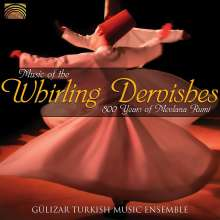 Gülizar Turkish Music Ensemble: Music Of The Whirling Dervishes - 800 Years Of Mevlana Rumi, CD