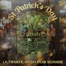 St Patrick's Day-Ultimate Irish Pub Songs, CD