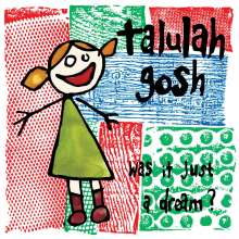 Talulah Gosh: Was It Just A Dream?, CD