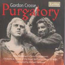 Gordon Crosse (geb. 1937): Purgatory (Oper in einem Akt), CD