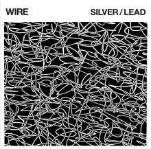 Wire: Silver/Lead, LP