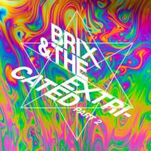 Brix & The Extricated: Part 2, CD