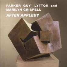Evan Parker, Barry Guy, Paul Lytton & Marilyn Crispell: After Appleby, 2 CDs