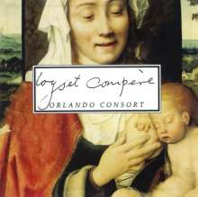Loyset Compere (1445-1518): Missa In Nativitate Deus Noster Jesu Christe, CD