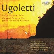 Paolo Ugoletti (geb. 1956): Konzert für Akkordeon, Gitarre & Streichorchester, CD