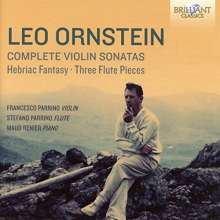 Leo Ornstein (1892-2002): SämtlicheViolinsonaten, CD