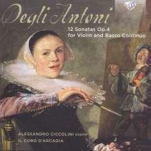 Pietro Degli Antoni (1639-1720): Sonaten für Violine & Bc op.4 Nr.1-12, CD