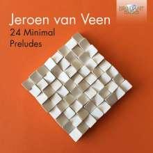 Jeroen van Veen (geb. 1969): 24 Minimal Preludes (Heft I & II), 2 CDs
