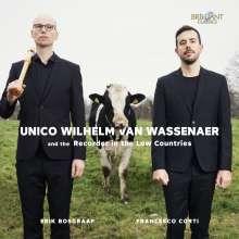 Erik Bosgraaf & Francesco Corti - Unico Wilhelm van Wassenaer und die Blockflöte in den Niederlanden, CD
