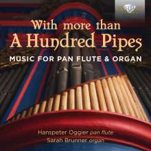 """Musik für Panflöte & Orgel """"With more than a Hundred Pipes"""", CD"""