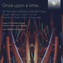 Walt Disney Concert Hall Organ - Once upon a Time..., CD