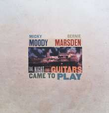 Micky Moody & Bernie Marsden: The Night The Guitars Came To Play, 2 LPs