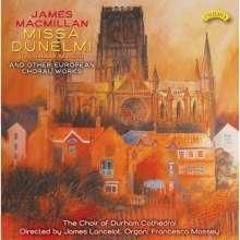 James MacMillan (geb. 1959): Missa Dunelmi, CD