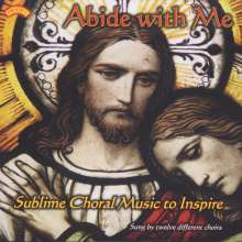 Abide with Me - Sublime Choral Music to Inspire, CD
