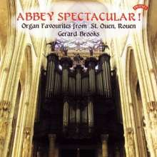 Abbey Spectacular - Organ Favourites from St.Ouen Rouen, CD