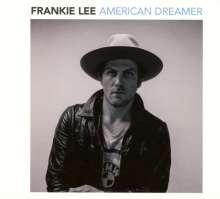 Frankie Lee (geb. 1982): American Dreamer, CD
