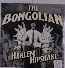 The Bongolian: Harlem Hipshake (180g) (Limited Edition) (Clear Vinyl), LP