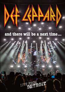 Def Leppard: And There Will Be A Next Time ... Live From Detroit, DVD