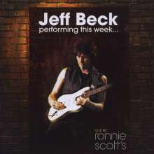 Jeff Beck: Performing This Week: Live At Ronnie Scott's Jazz Club 2007, CD