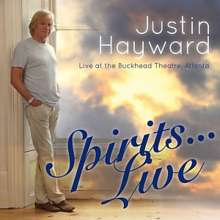Justin Hayward: Spirits...Live At The Buckhead Theatre, Atlanta, CD