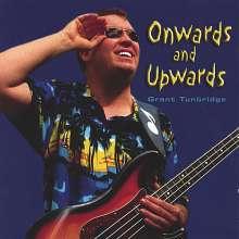 Grant Tunbridge: Onwards & Upwards, CD