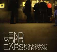 Colin Towns (geb. 1948): Lend Me Your Ears, CD
