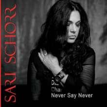Sari Schorr: Never Say Never, CD