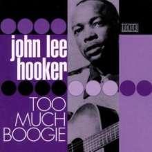 John Lee Hooker: Too Much Boogie, 2 CDs