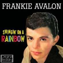 Frankie Avalon: Swingin' On A Rainbow, CD