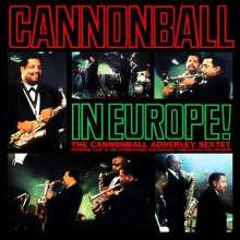 Cannonball Adderley (1928-1975): Cannonball In Europe, CD